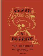 Death by Burrito - Shay Ola