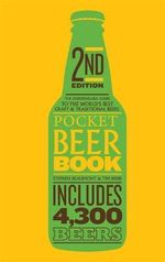 Pocket Beer 2015 : The Indispensable Guide to the World's Best Craft & Traditional Beers - Includes 4,300 Beers - Stephen Beaumont