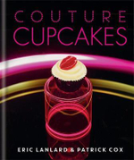 Couture Cupcakes - Eric Lanlard
