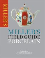 Miller's Field Guide : Porcelain - Gordon Lang