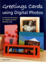 Greetings Cards Using Digital Photos - Cheryl Owen