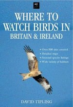 Where To Watch Birds In Britain And Ireland - David Tipling