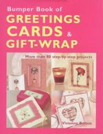 Bumper Book Of Greeting Cards & Gift-Wrap - Vivienne Bolton