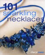 101 Sparkling Necklaces - Owen Cheryl