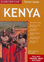 Globetrotter Pack - Kenya 4th Edition : Globetrotter Travel: Kenya - New Holland Publishers