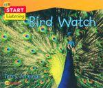 Bird Watch : Start Listening - Terry Jennings