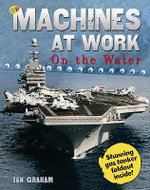 Machines At Work : On The Water - Ian Graham
