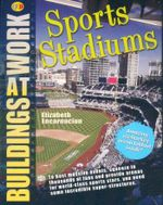 Sports Stadiums : Buildings at Work - Elizabeth Encarnacion
