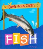 Fish : Down on the Farm - Sally Morgan