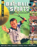 Bat and Ball Sports : Be at the top of your game - Barbara C. Bourassa