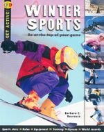 Winter Sports : Be at the top of your game - Barbara C. Bourassa