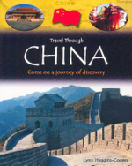 Travel Through China : Come on a journey of discovery - Lynn Huggins Cooper