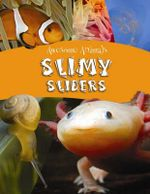 Slimy Sliders : Awesome Animals - Lynn Huggins-Cooper