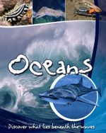 Oceans : Discover life beneath the waves - Steve Parker