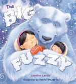 The Big Fuzzy : Storytime - Caroline Castle