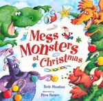 Mess Monsters at Christmas - Piers Harper