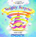 The Naughty Fairy's Naughty Surprise! - Nick Ward