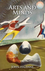 Arts and Minds - John Haldane