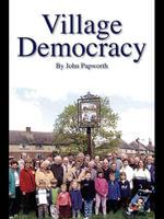 Village Democracy - John Papworth