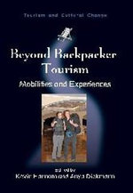Beyond Backpacker Tourism : Mobilities and Experiences