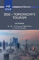 2050 - Tomorrow's Tourism - Ian Yeoman