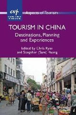 Tourism in China : Destinations, Planning and Experiences