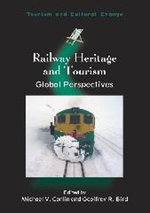 Railway Heritage and Tourism : Global Perspectives