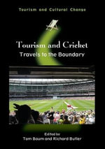 Tourism and Cricket : Travels to the Boundary