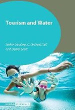 Tourism and Water : Tourism Essentials - Stefan Gossling