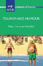 Tourism and Humour : Aspects of Tourism - Philip L. Pearce