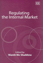 Regulating the Internal Market - Lorand Bartels