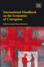 International Handbook on the Economics of Corruption : The Hidden Face of Politics