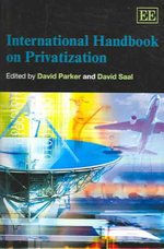 International Handbook on Privatisation : Commercialism, Privatization, and School-Business ...