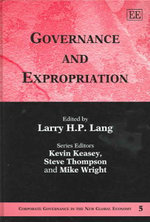Governance and Expropriation : Corporate Governance in the New Global Economy Series