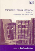 Pioneers of Financial Economics Vol. 1 : Contributions Prior to Irving Fisher - Geoffrey Poitras