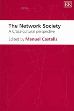 The Network Society : A Cross-Cultural Perspective