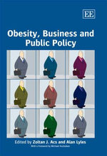 Obesity, Business and Public Policy : From Bench to Bedside