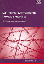 China's Offshore Investments : A Network Approach - Dexin Yang