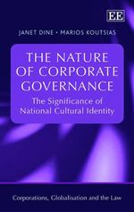 The Nature of Corporate Governance : The Significance of National Cultural Identity - Dine, Janet