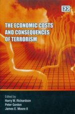 Economic Costs and Consequences of a Terrorist Attack