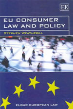 EU Consumer Law and Policy : 35th Edition 2013 - Stephen Weatherill
