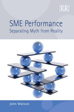 SME Performance : Separating Myth from Reality - John Watson