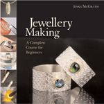 Jewellery Making : A Complete Course for Beginners - Jinks McGrath