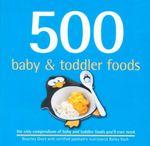 500 Baby & Toddler Foods - Beverley Glock