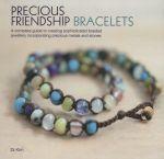 Precious Friendship Bracelets - Di Kim