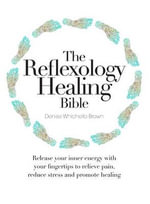 The Reflexology Healing Bible - Denise Whichello Brown