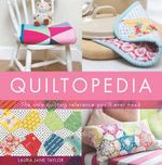 Quiltopedia - Laura Jane Taylor