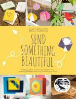 Send Something Beautiful - Emily Hogarth