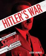 Hitler's War - Jeremy Harwood