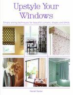 Upstyle Your Windows - Hannah Stanton